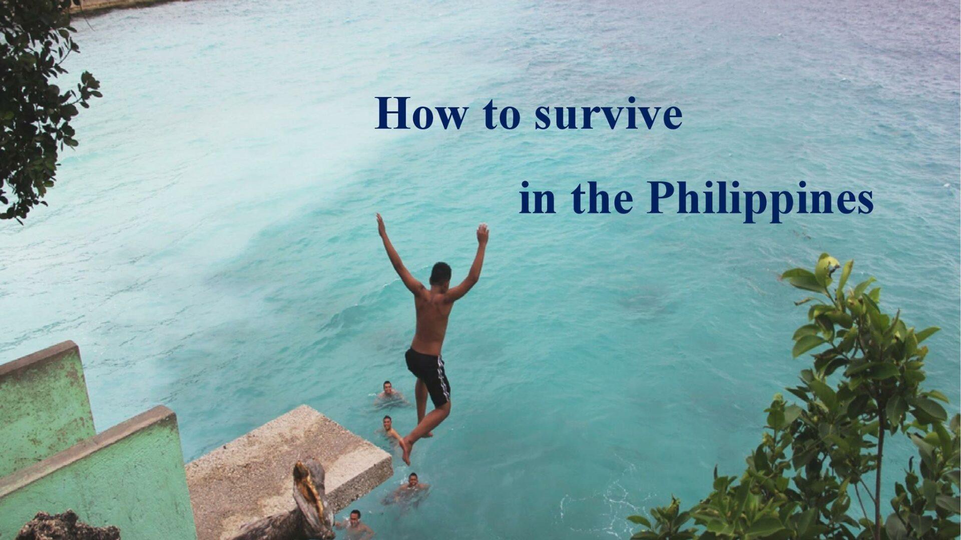 Chia sẻ: Làm sao để sống sót ở Philippines