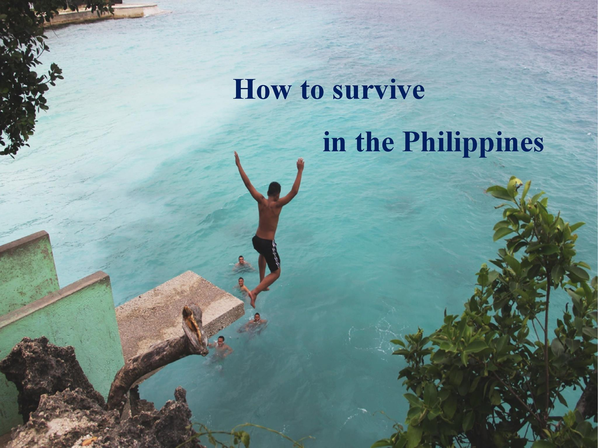 Làm sao để sống sót ở Philippines
