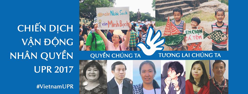 Cơ chế kiểm điểm nhân quyền UPR của LHQ là dành cho mỗi chúng ta - Poster của chiến dịch vận động giữa kỳ UPR 2017. Ảnh Facebook Vietnam UPR