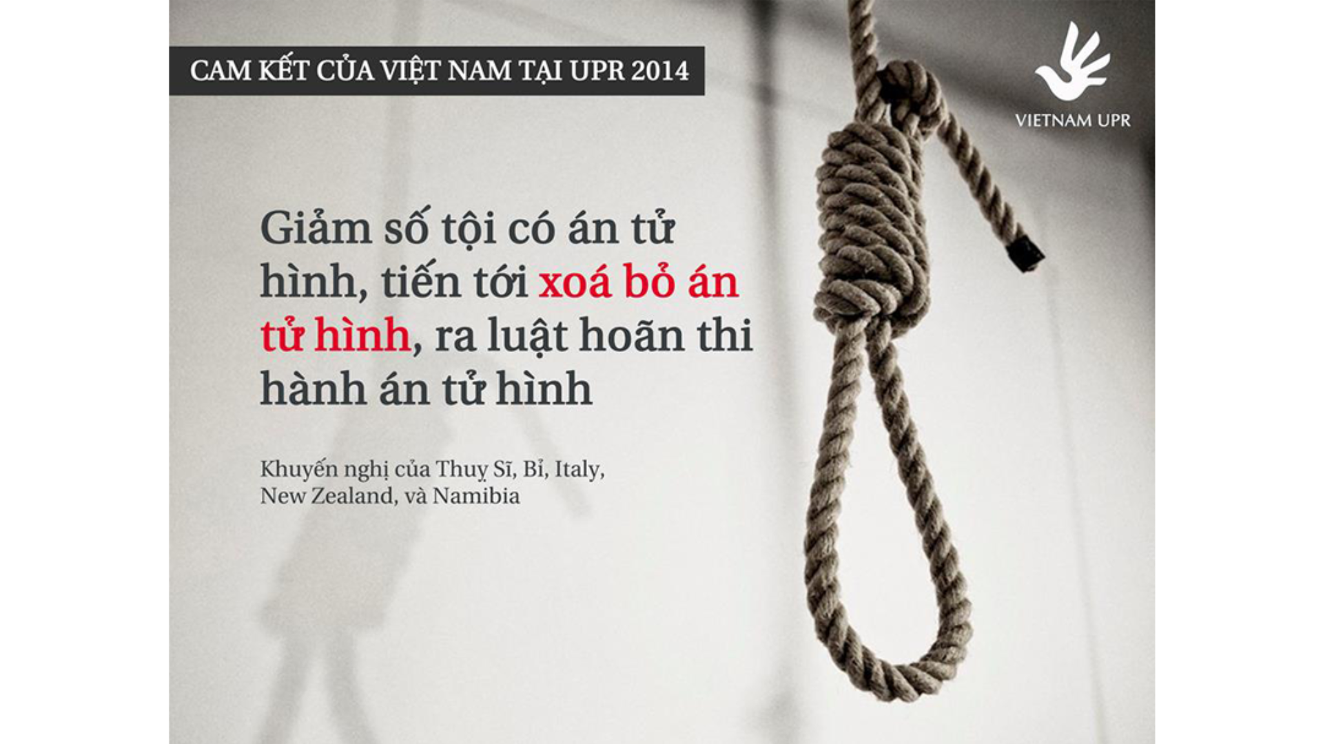 Bạn có biết: Những cam kết của Việt Nam về án tử hình tại UPR 2014