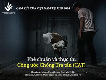 350 pixel Bạn có biết Việt Nam đã cam kết phê chuẩn và thực thi Công ước chống tra tấn tại UPR 2014 -UPR_KN_4