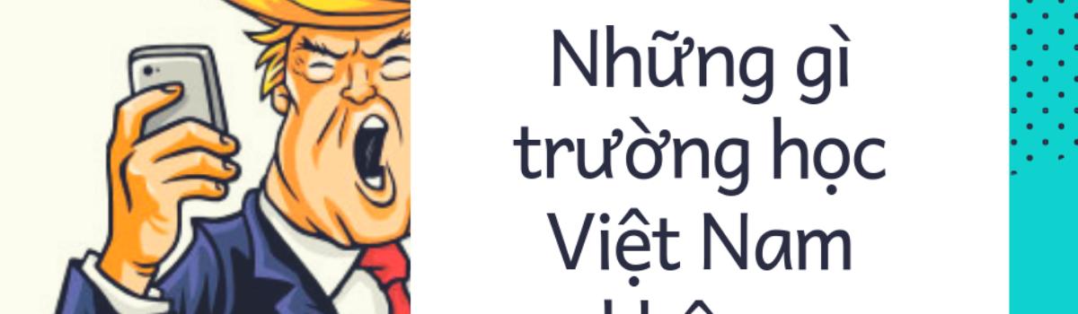 Nhập môn Chính trị – Những điều trường học Việt Nam không dạy bạn (Kỳ 1)