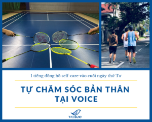 Tu-cham-soc-ban-than-self-care-tai-VOICE-VIETNAM