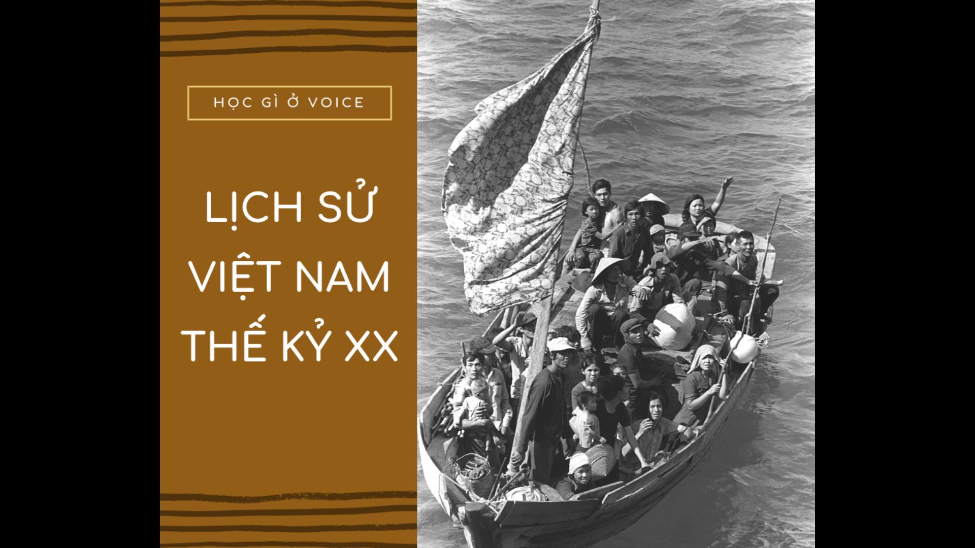 Học gì ở VOICE: Lịch sử Việt Nam thế kỷ XX