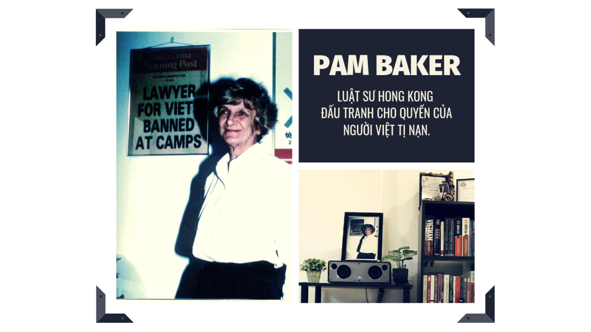 Pam Baker – Người luật sư đấu tranh cho quyền của người Việt tị nạn ở Hong Kong